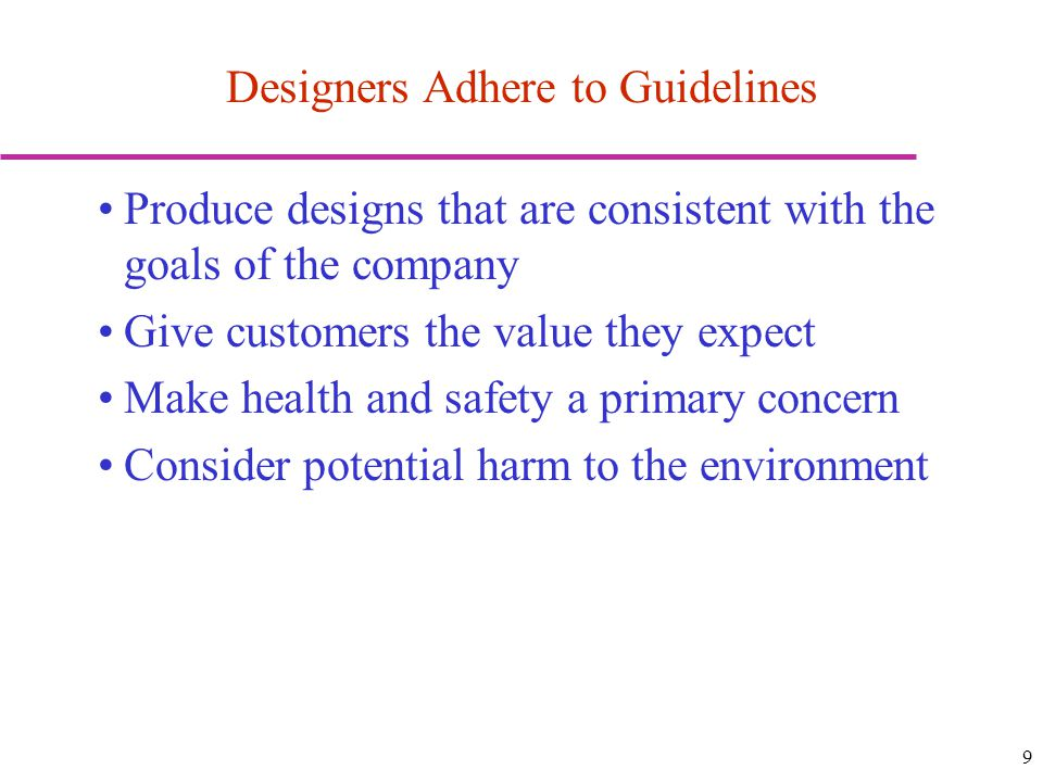 Designers Adhere to Guidelines