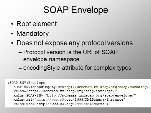 SOAP Envelope Root element Mandatory