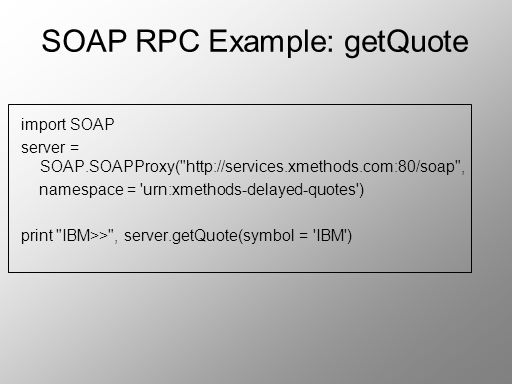 SOAP RPC Example: getQuote