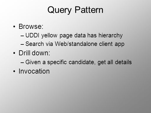 Query Pattern Browse: Drill down: Invocation