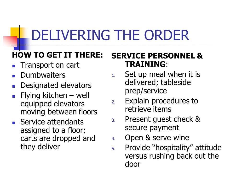DELIVERING THE ORDER HOW TO GET IT THERE: Transport on cart