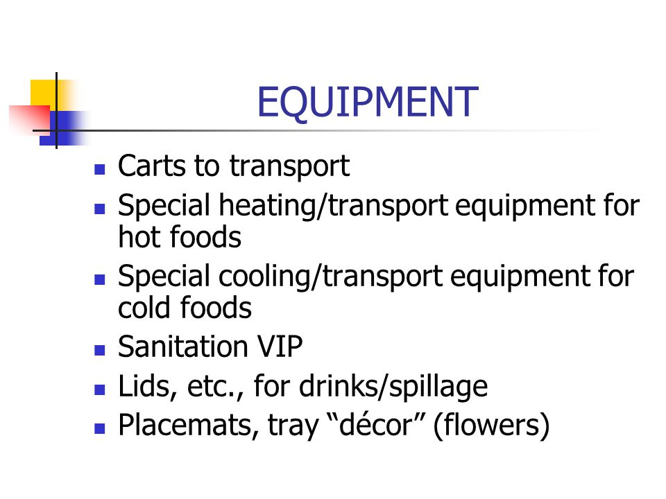 EQUIPMENT Carts to transport