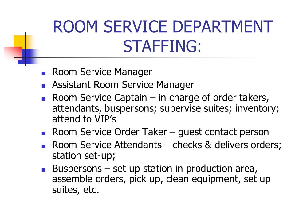 ROOM SERVICE DEPARTMENT STAFFING: