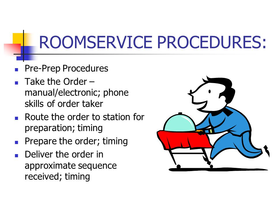 ROOMSERVICE PROCEDURES:
