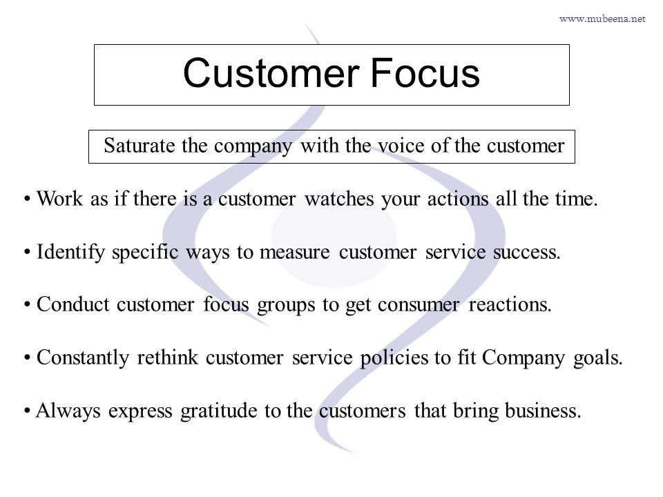 Saturate the company with the voice of the customer