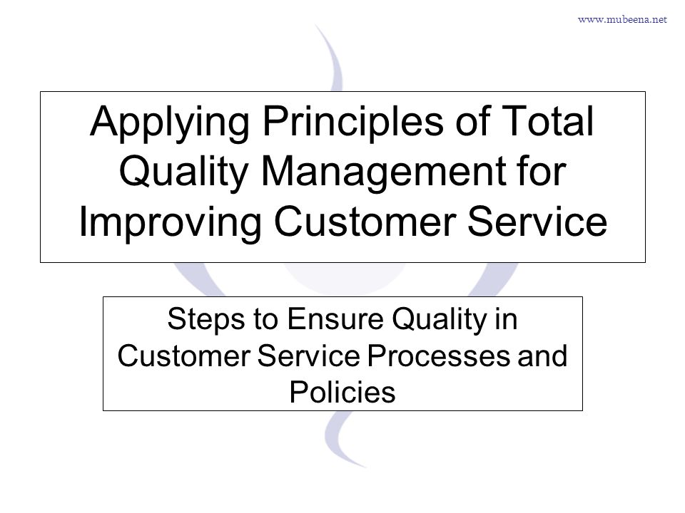 Steps to Ensure Quality in Customer Service Processes and Policies