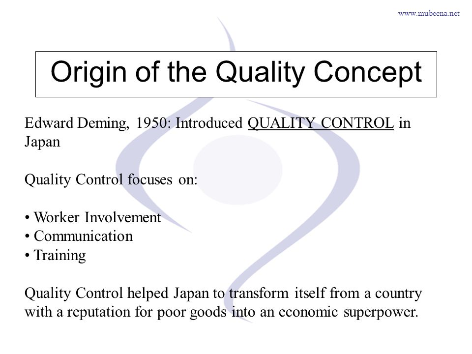 Origin of the Quality Concept