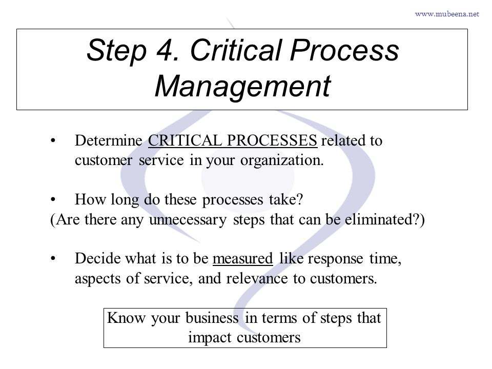 Step 4. Critical Process Management