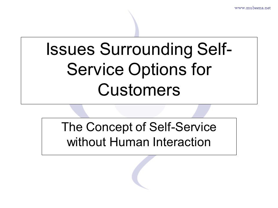 Issues Surrounding Self-Service Options for Customers