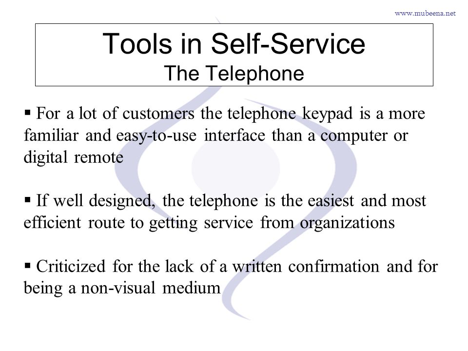 Tools in Self-Service The Telephone