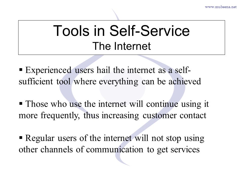 Tools in Self-Service The Internet