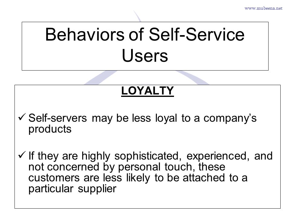 Behaviors of Self-Service Users