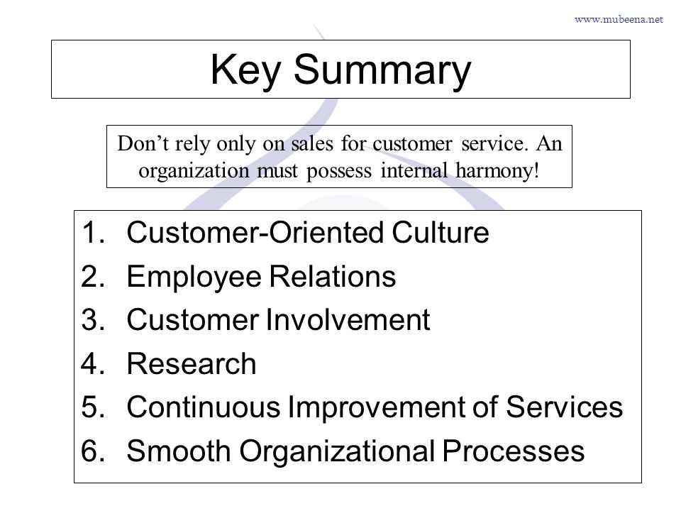 Key Summary Customer-Oriented Culture Employee Relations