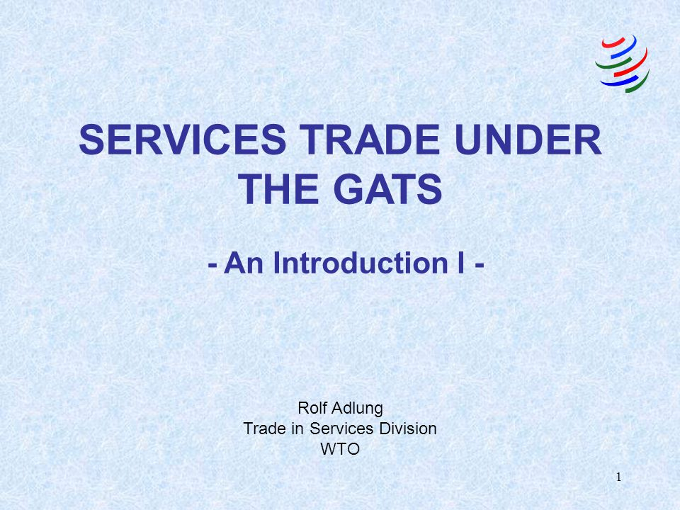 SERVICES TRADE UNDER THE GATS
