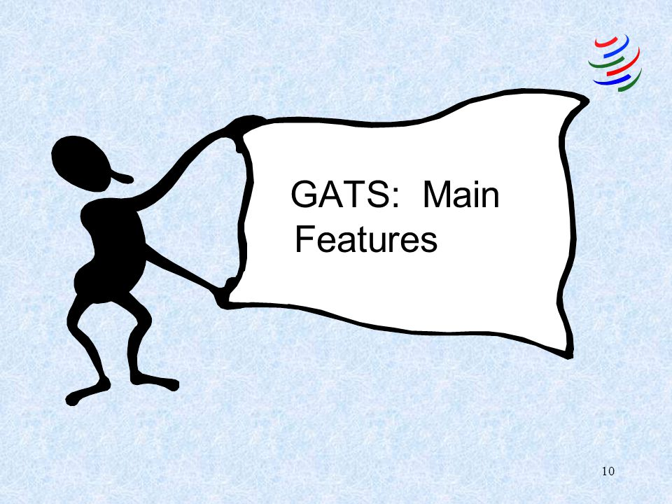 GATS Main Features February 2007 GATS: Main Features