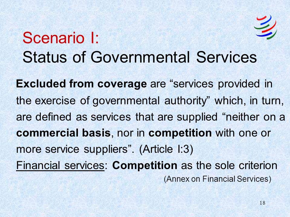 Scenario I: Status of Governmental Services