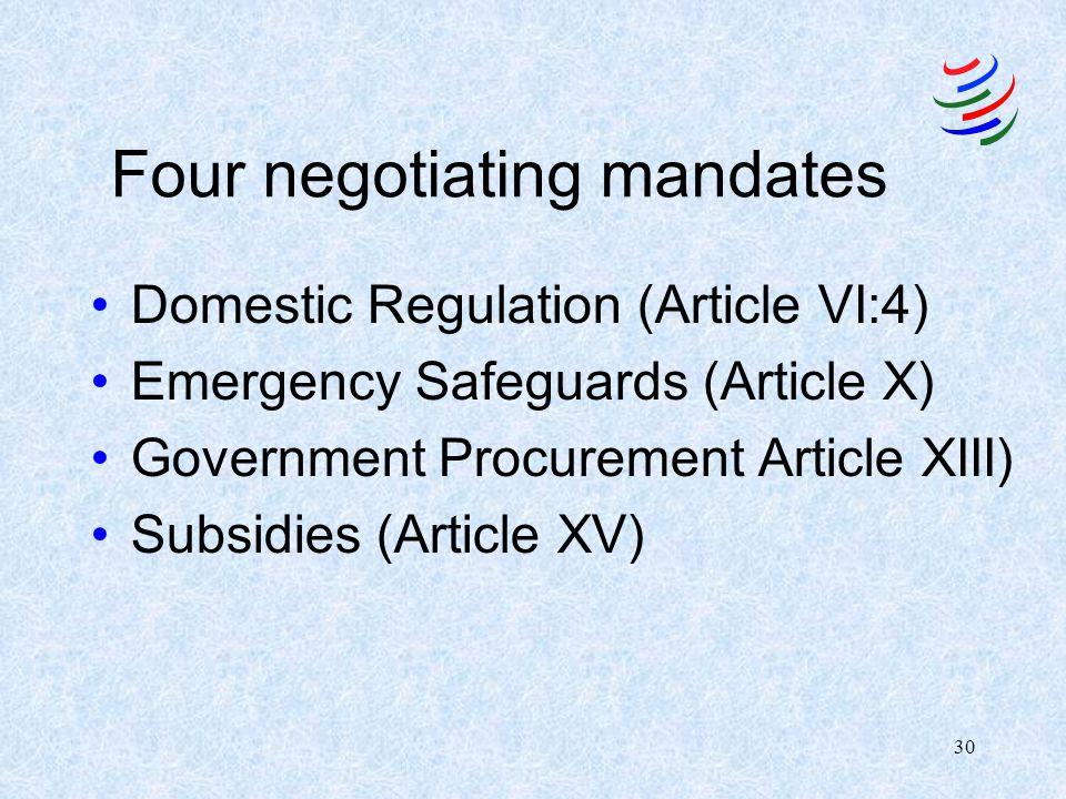 Four negotiating mandates