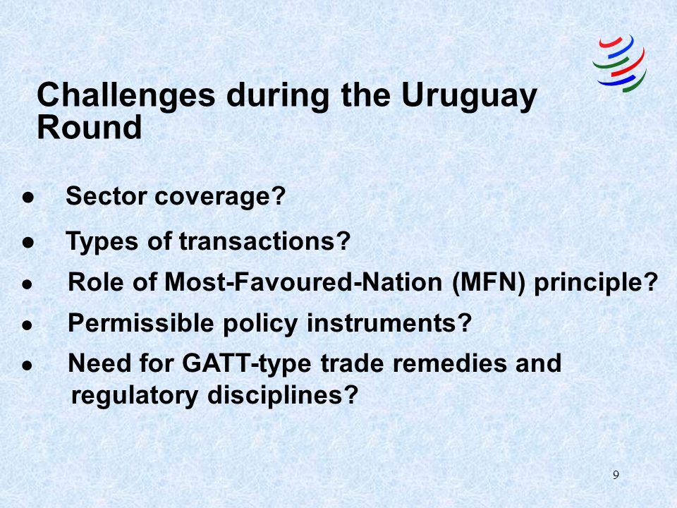 Challenges during the Uruguay Round