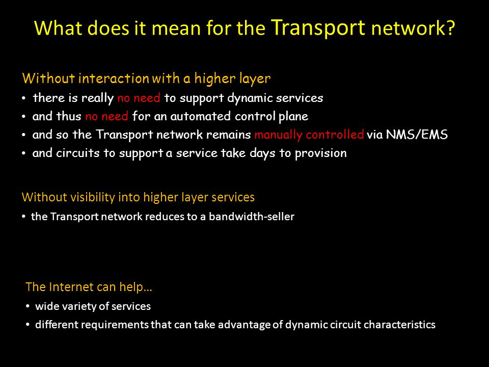 What does it mean for the Transport network