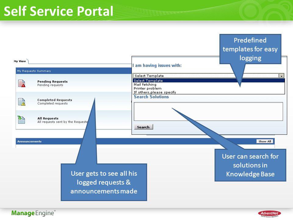 Self Service Portal Predefined templates for easy logging