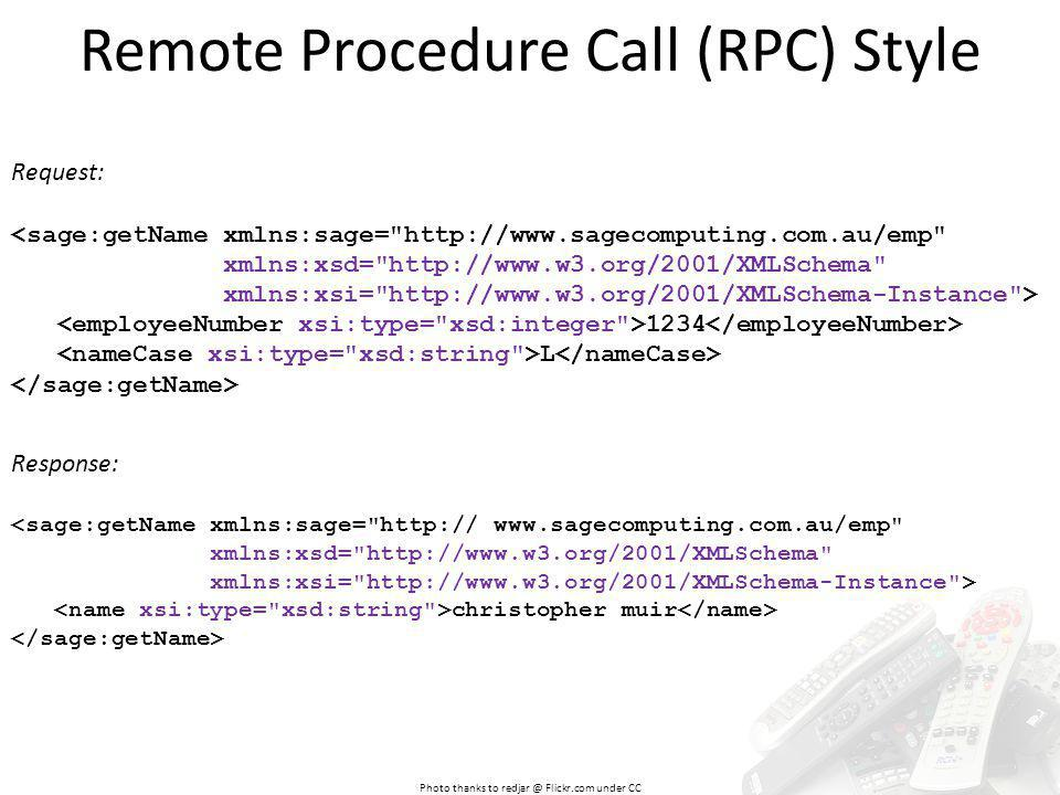 Remote Procedure Call (RPC) Style