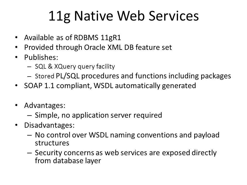 11g Native Web Services Available as of RDBMS 11gR1