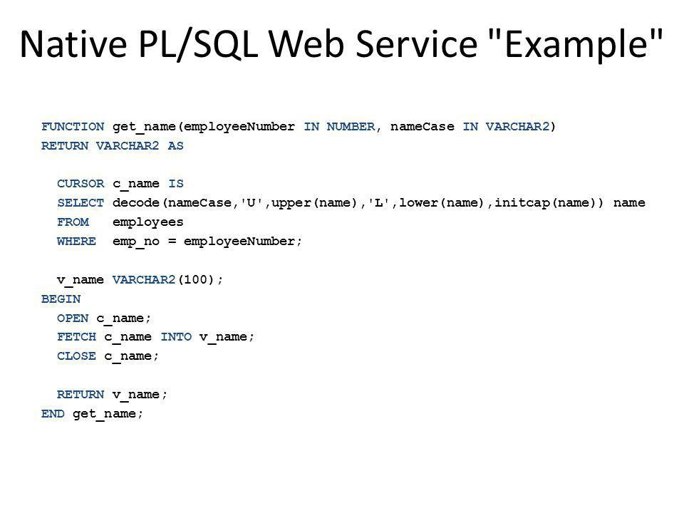 Native PL/SQL Web Service Example