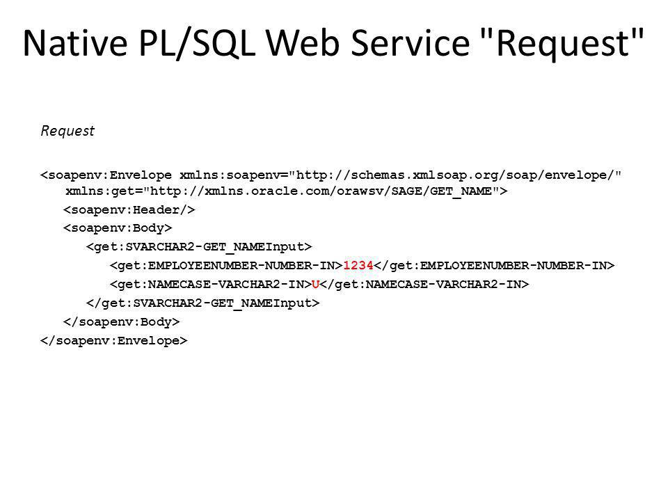 Native PL/SQL Web Service Request