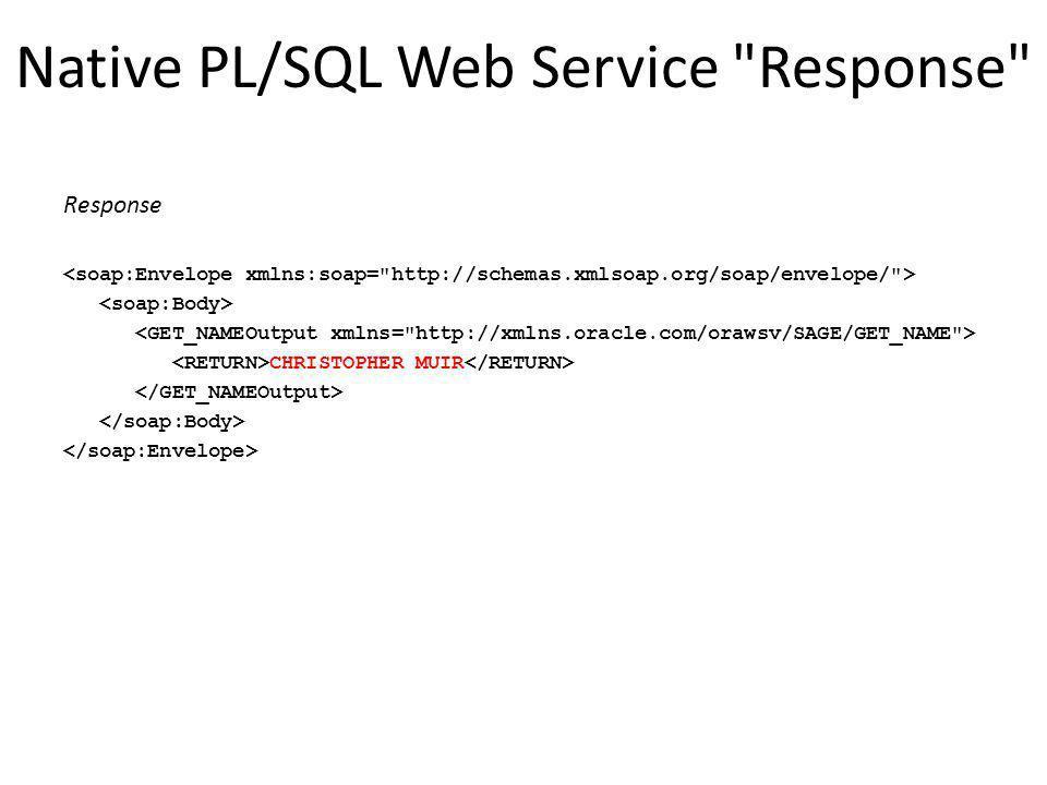 Native PL/SQL Web Service Response