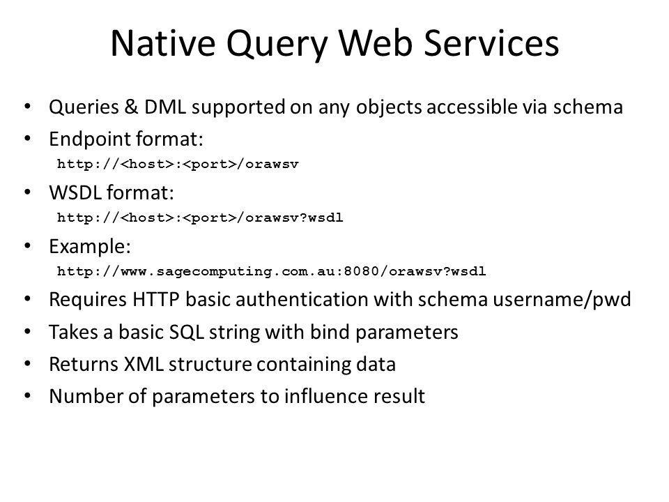 Native Query Web Services