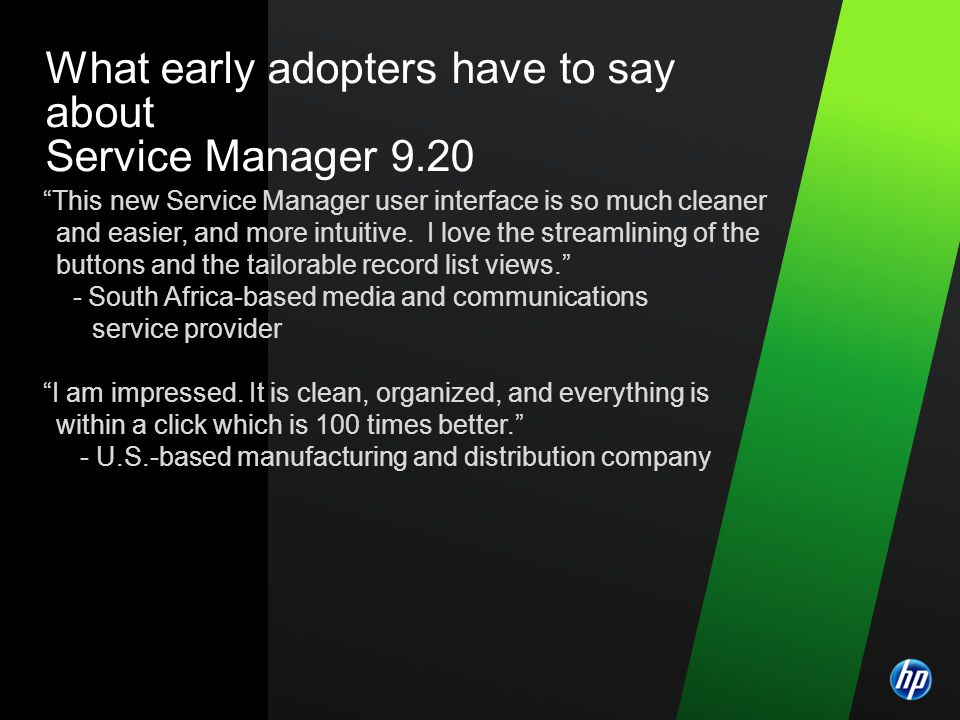 What early adopters have to say about Service Manager 9.20