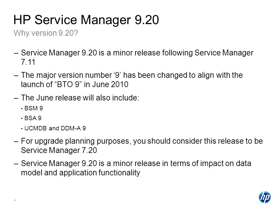 HP Service Manager 9.20 Why version 9.20