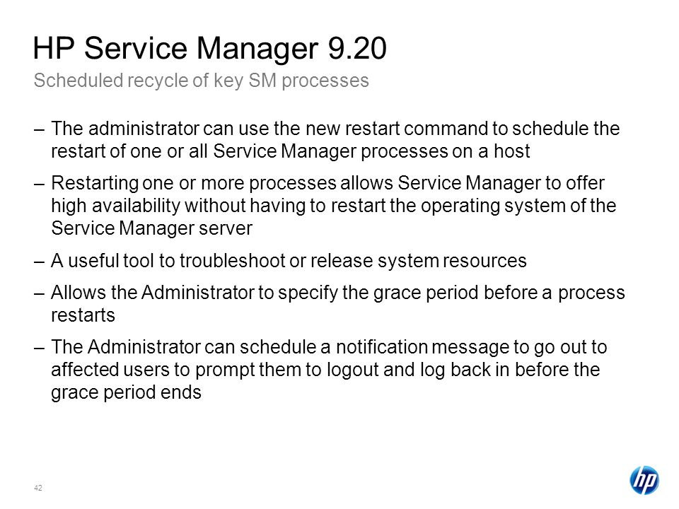 HP Service Manager 9.20 Scheduled recycle of key SM processes