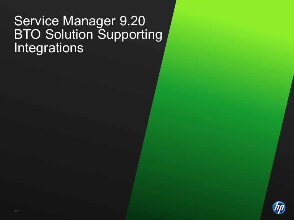 Service Manager 9.20 BTO Solution Supporting Integrations