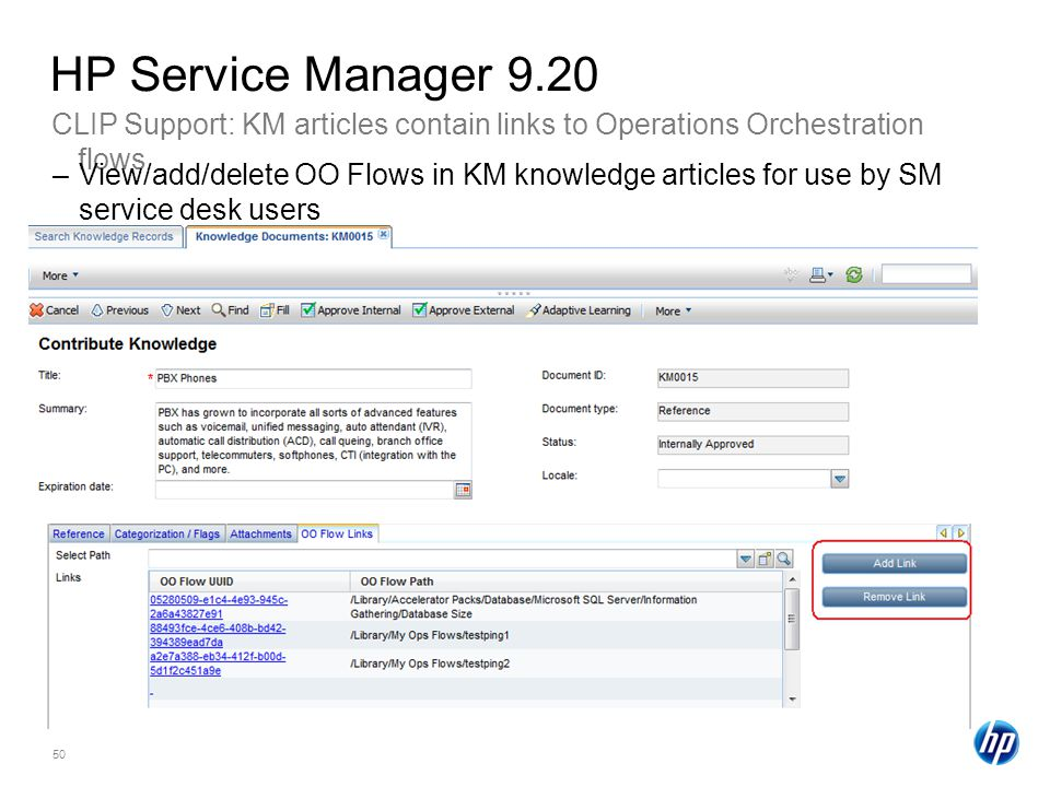 HP Service Manager 9.20 CLIP Support: KM articles contain links to Operations Orchestration flows.