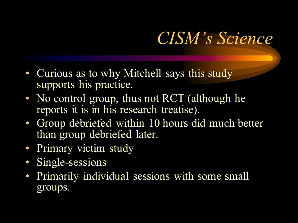 CISM's Science Curious as to why Mitchell says this study supports his practice.