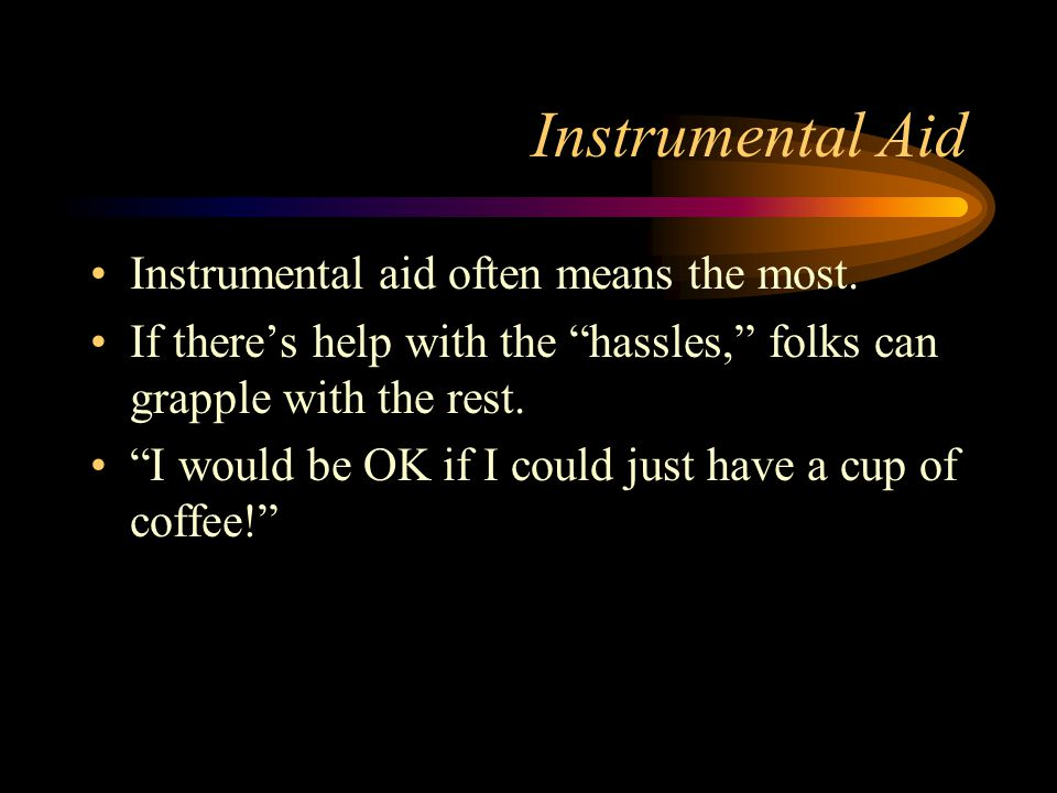 Instrumental Aid Instrumental aid often means the most.