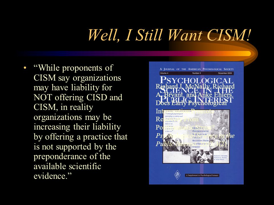 Well, I Still Want CISM!