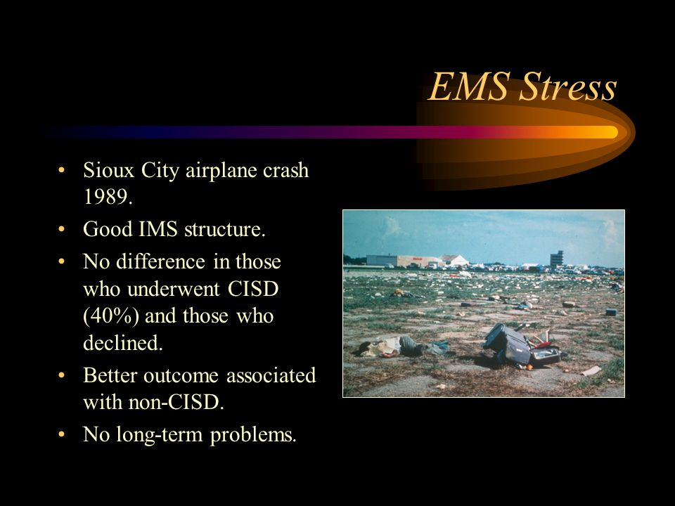 EMS Stress Sioux City airplane crash 1989. Good IMS structure.