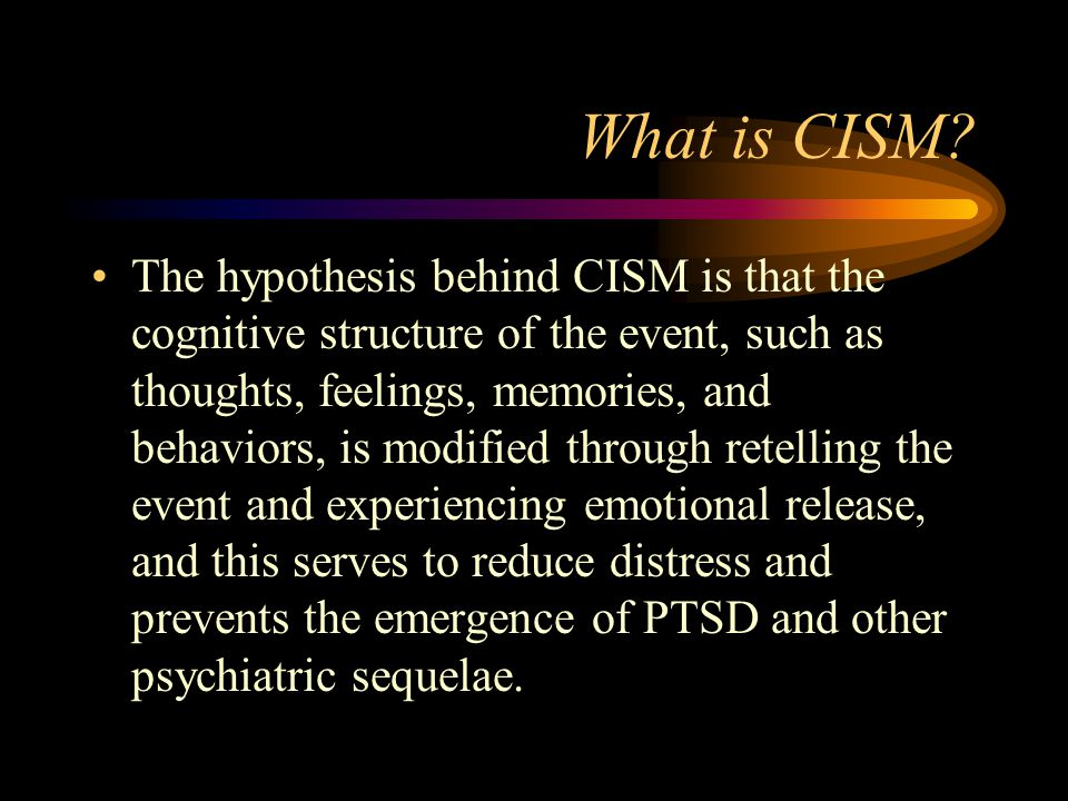 What is CISM