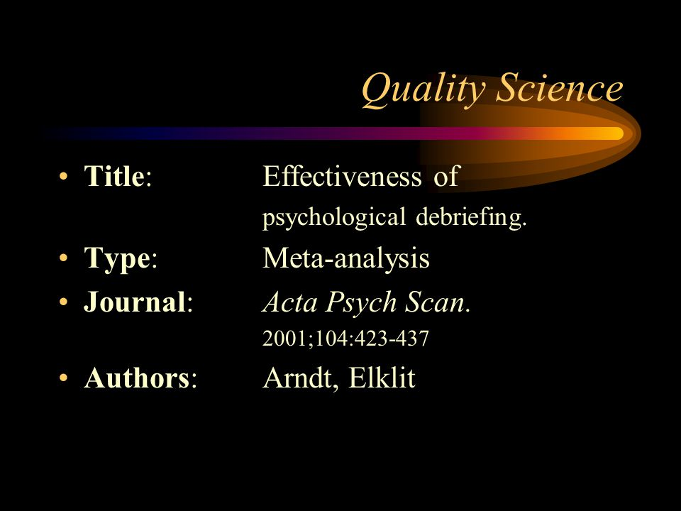 Quality Science Title: Effectiveness of Type: Meta-analysis