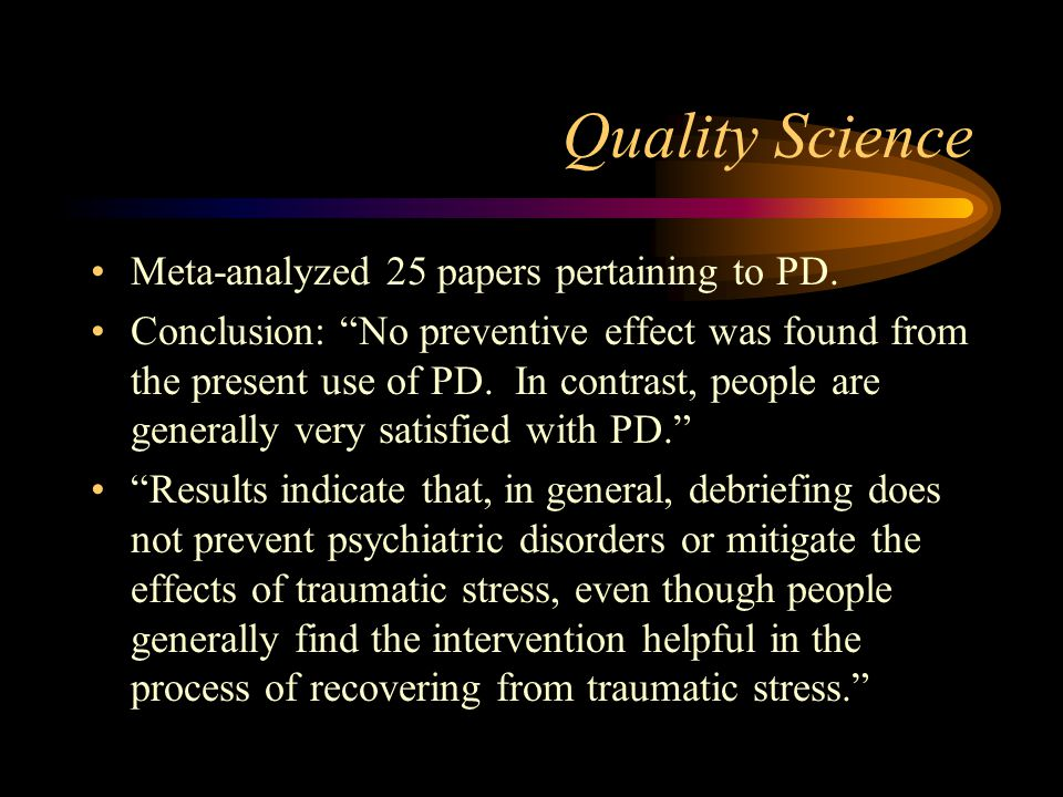 Quality Science Meta-analyzed 25 papers pertaining to PD.