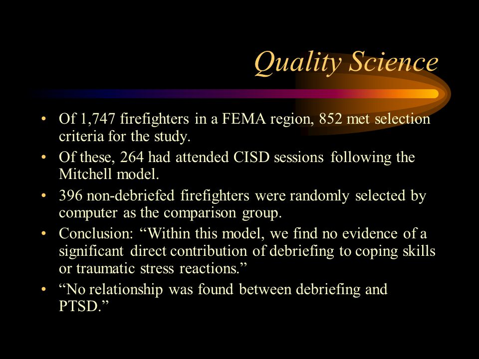 Quality Science Of 1,747 firefighters in a FEMA region, 852 met selection criteria for the study.