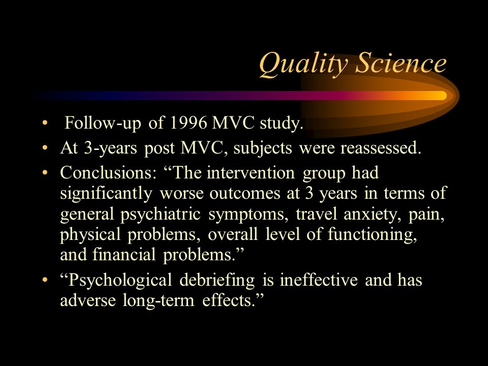 Quality Science Follow-up of 1996 MVC study.