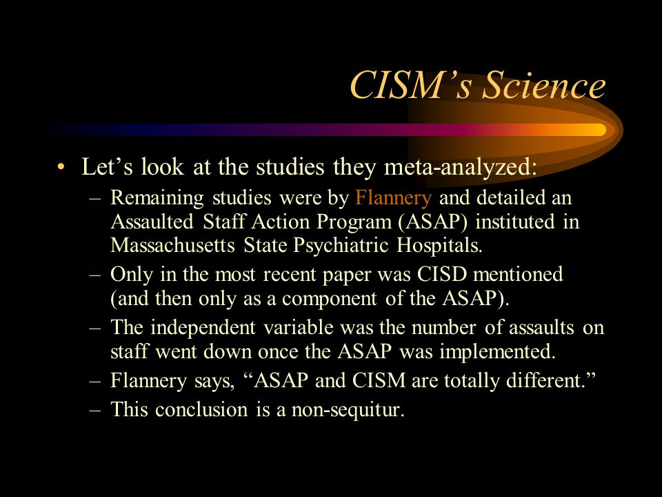 CISM's Science Let's look at the studies they meta-analyzed: