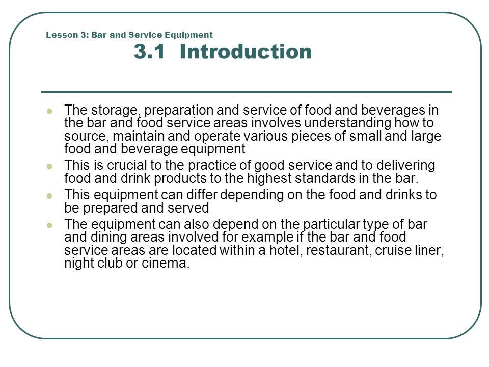 Lesson 3: Bar and Service Equipment 3.1 Introduction