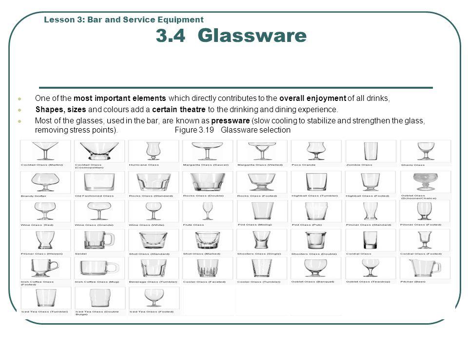 Lesson 3: Bar and Service Equipment 3.4 Glassware