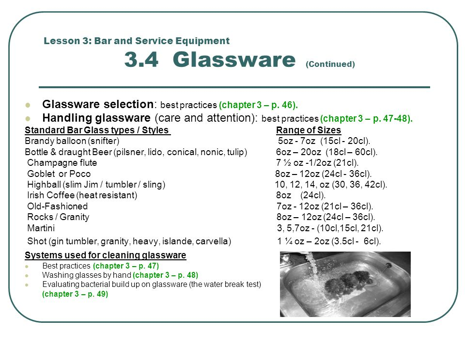 Lesson 3: Bar and Service Equipment 3.4 Glassware (Continued)