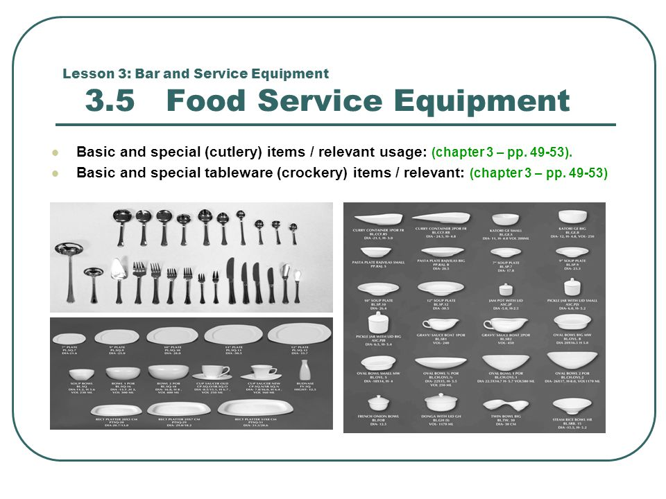 Lesson 3: Bar and Service Equipment 3.5 Food Service Equipment