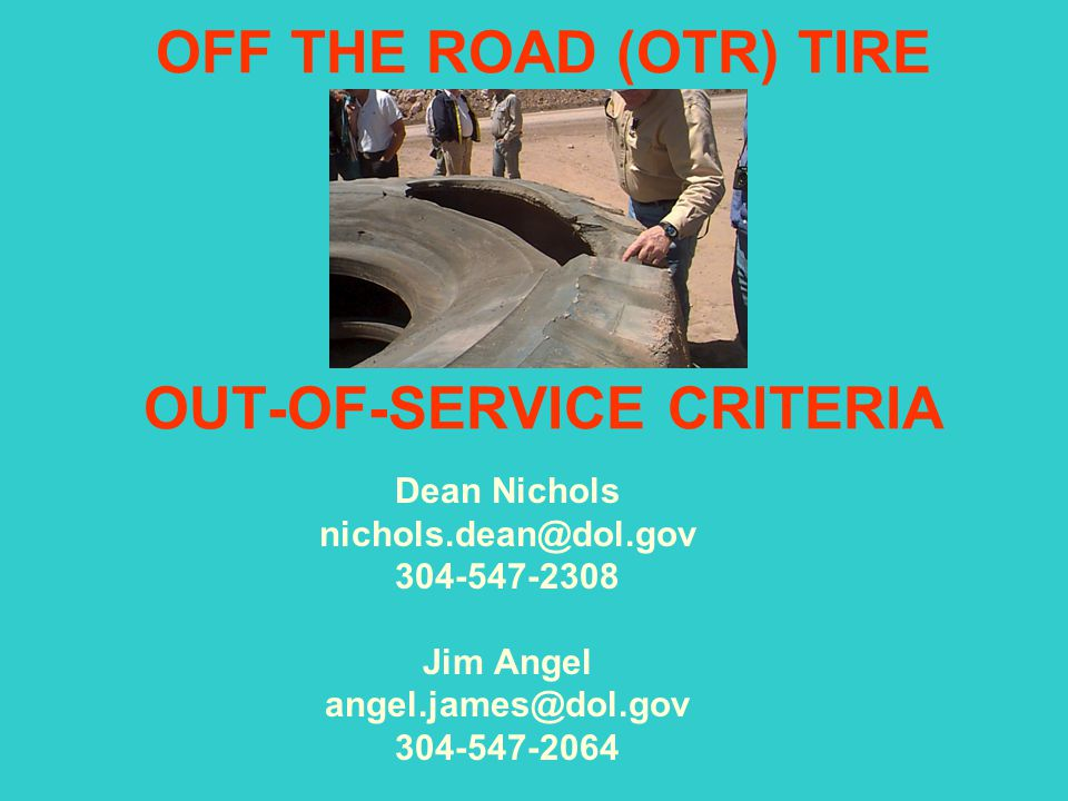 OFF THE ROAD (OTR) TIRE OUT-OF-SERVICE CRITERIA